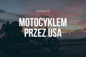 podroz-motocyklem-przez-usa
